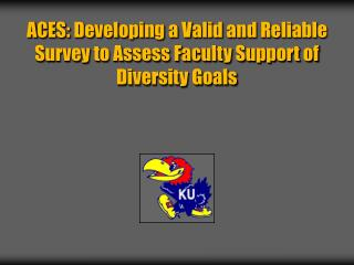 ACES: Developing a Valid and Reliable Survey to Assess Faculty Support of Diversity Goals