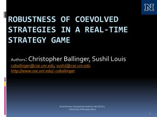 Robustness of Coevolved Strategies in a Real-Time Strategy Game