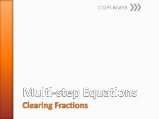 Multi-step Equations Clearing Fractions