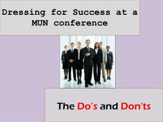 Dressing for Success at a  MUN conference