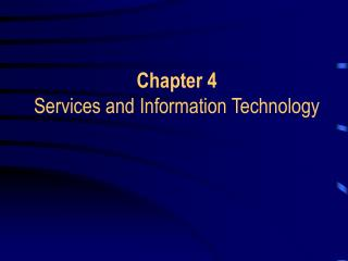 Chapter 4 Services and Information Technology