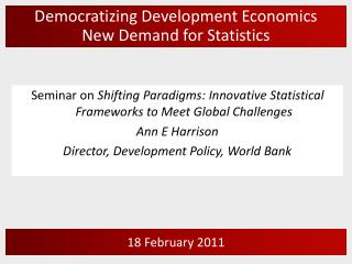 Democratizing Development Economics New Demand for Statistics