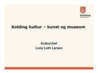 Kulturchef  Lone Leth Larsen