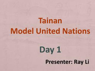 Tainan Model United Nations Day 1