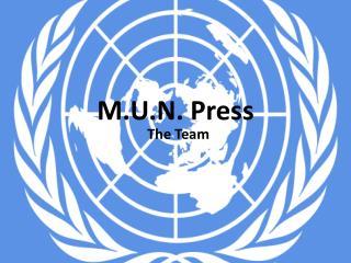 M.U.N. Press