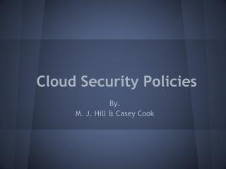 Cloud Security Policies