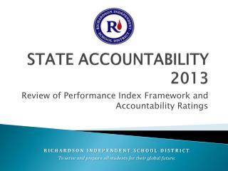 STATE ACCOUNTABILITY 2013