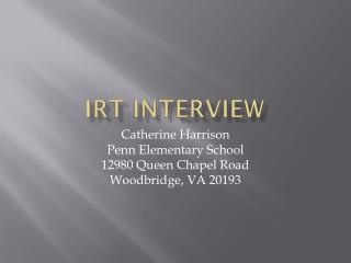 IRT Interview
