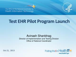 Test EHR Pilot Program Launch