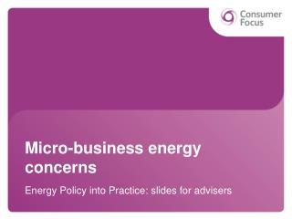 Micro-business energy concerns