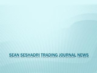 Sean seshadri trading journal news