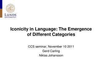 CCS  seminar , November 10 2011 Gerd Carling Niklas Johansson