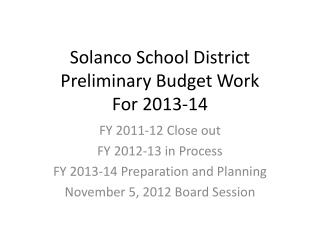 Solanco School District Preliminary Budget Work For 2013-14