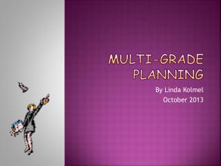 Multi-grade Planning