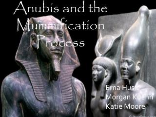 Anubis and the Mummification Process