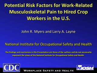 Potential Risk Factors for Work-Related Musculoskeletal Pain to Hired Crop  Workers in the U.S.