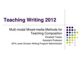 Teaching Writing 2012
