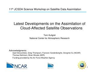 11 th  JCSDA Science Workshop on Satellite Data Assimilation