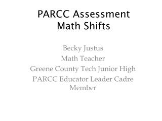 PARCC Assessment Math Shifts