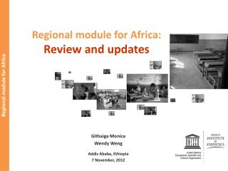 Regional module for Africa:  Review and updates