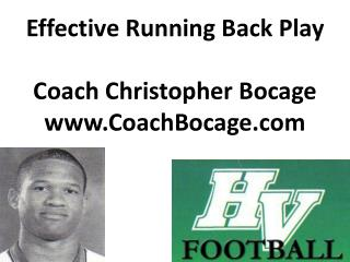 Effective Running Back Play Coach Christopher  Bocage www.CoachBocage.com