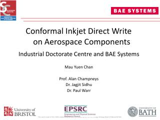 Conformal Inkjet Direct Write on Aerospace Components