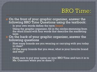 BRO Time: