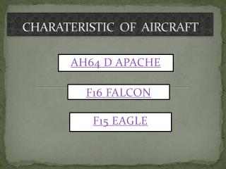 CHARATERISTIC  OF  AIRCRAFT