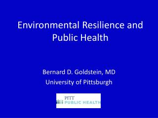 Environmental Resilience and Public Health