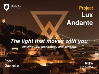 Project Lux Andante