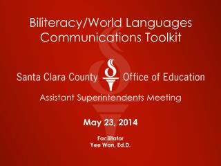 Biliteracy/World Languages Communications Toolkit