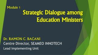 Strategic Dialogue among Education Ministers