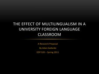 The Effect of multilingualism in a university foreign language classroom