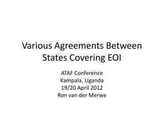 Various Agreements Between States Covering EOI