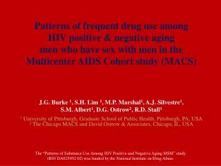 J.G. Burke  1 , S.H. Lim  1 , M.P. Marshal 1 , A.J. Silvestre 1 ,