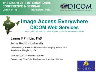 James F Philbin, PhD Johns Hopkins University