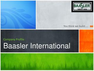 Company Profile Baasler International