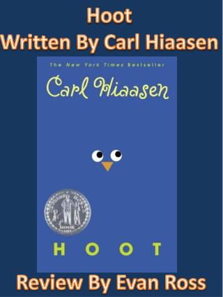 Hoot Written By Carl Hiaasen