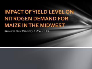 Impact of Yield Level on Nitrogen Demand for Maize in the Midwest