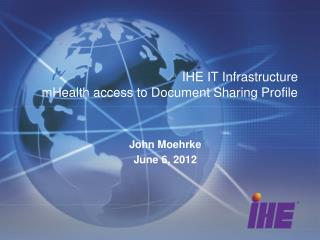 IHE IT Infrastructure mHealth  access to Document Sharing Profile