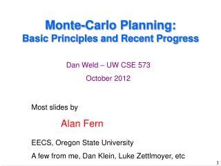 Monte-Carlo Planning:  Basic Principles and Recent Progress