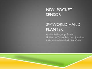 NDVI Pocket Sensor 3 rd  World hand planter