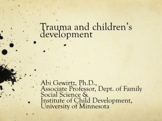 Trauma and children's development