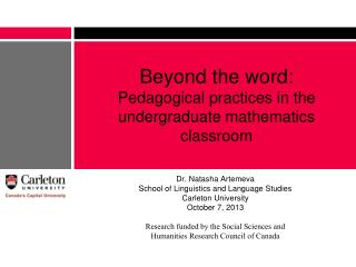 Beyond  the word:  Pedagogical practices in the undergraduate mathematics  classroom