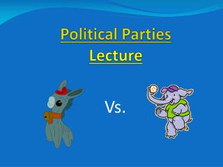 Political Parties Lecture