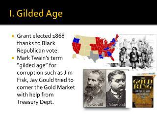I. Gilded Age