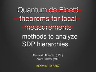 Quantum de Finetti theorems for local measurements