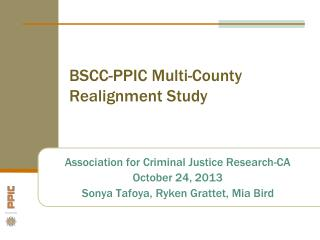BSCC-PPIC Multi-County Realignment Study