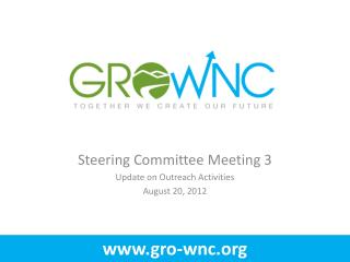Steering Committee Meeting 3 Update on Outreach Activities  August 20, 2012