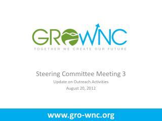 Steering Committee Meeting 3 Update on Outreach Activities  August 20, 2012